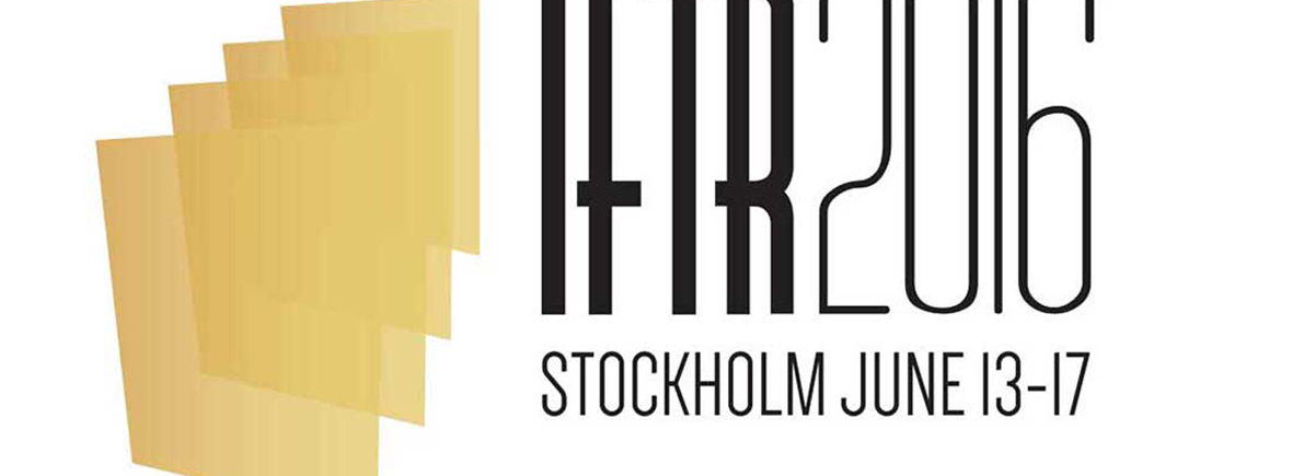 "Conference ""Presenting the Theatrical Past. Interplays of Artefacts, Discourses and Practices"", IFTR, Stockholm 2016"